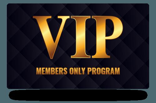 VIP Members Only Program